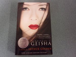 Memoirs Of A Geisha by Arthur Golden (Trade Paperback)