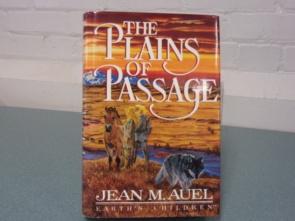 The Plains Of Passage: Earth's Children by Jean M. Auel