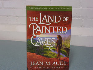 The Land Of Painted Caves: Earth's Children by Jean M. Auel