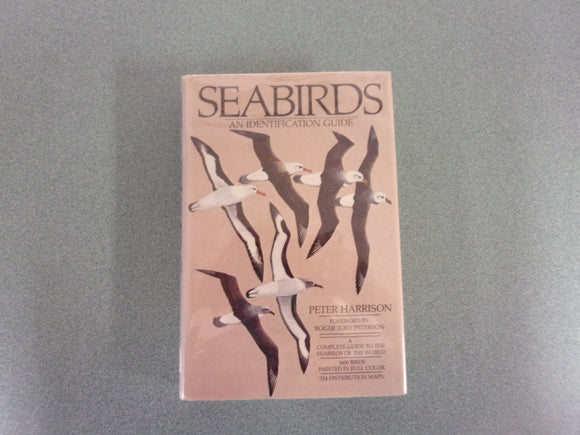 Seabirds: An Identification Guide by Peter Harrison (Ex-Library)