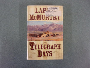 Telegraph Days by Larry McMurtry (Ex-Library)