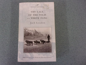 The Call Of The Wild & White Fang In One Volume by Jack London