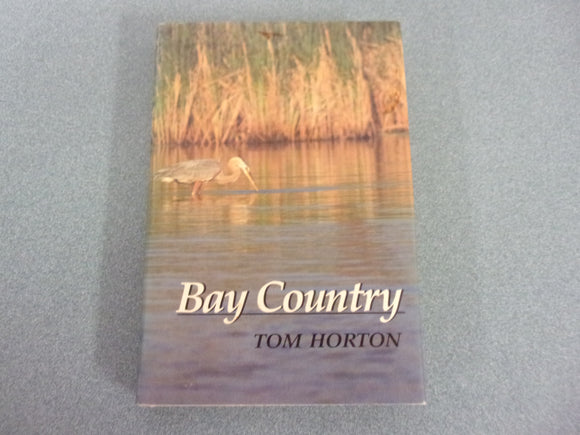 Bay Country by Tom Horton