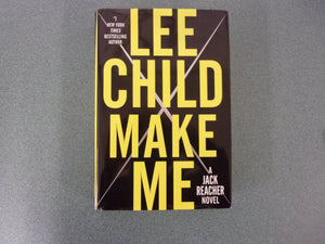 Make Me by Lee Child (HC/DJ)