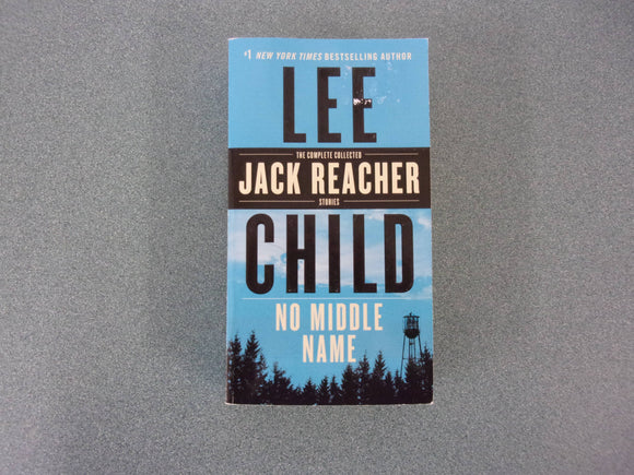 No Middle Name by Lee Child (Mass Market Paperback)