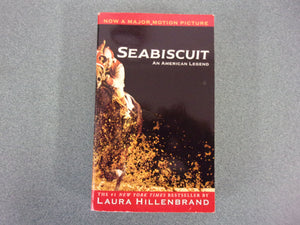 Sea Biscuit: An American Legend by Laura Hillenbrand