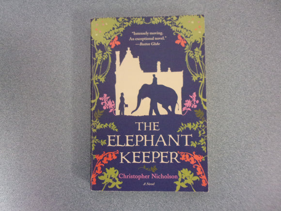 The Elephant Keeper by Christopher Nicholson (Paperback)