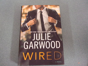 Wired by Julie Garwood (HC/DJ)