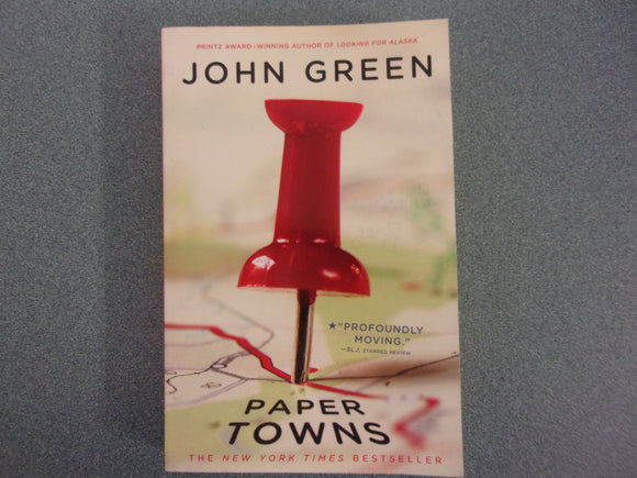 Paper Towns by John Green (Trade Paperback)