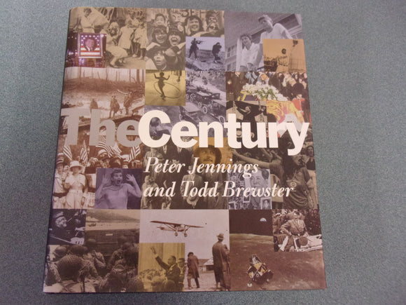 The Century by Peter Jennings and Todd Brewster(HC/DJ)