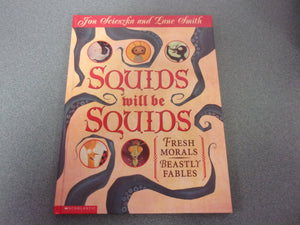 Squids Will Be Squids: Fresh Morals Beastly Tales (HC)