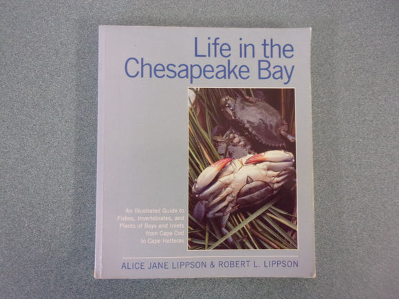 Life In The Chesapeake Bay by Lippson (Trade Paperback)