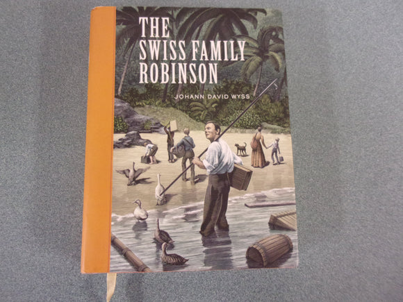 The Swiss Family Robinson by Johann David Wyss (Paperback)