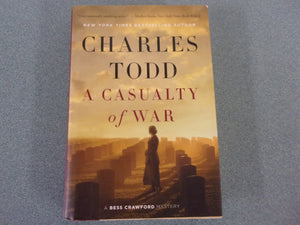 A Casualty Of War by Charles Todd (HC/DJ)