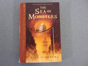 The Sea Of Monsters: Percy Jackson and the Olympians by Rick Riordan