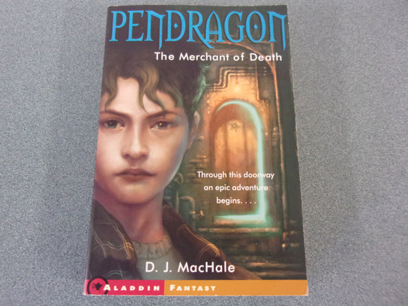 Pendragon: The Merchant Of Venice (Book 1) by D.J. MacHale
