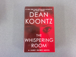 The Whispering Room by Dean Koontz (HC/DJ)