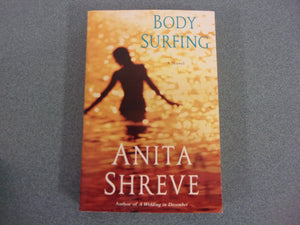 Body Surfing by Anita Shreve (Trade Paperback)