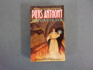 For Love Of Evil by Piers Anthony (Mass Market Paperback)