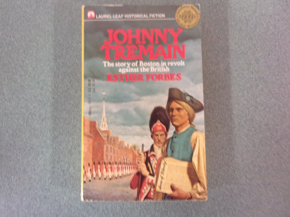 Johnny Tremain by Esther Forbes (Paperback)