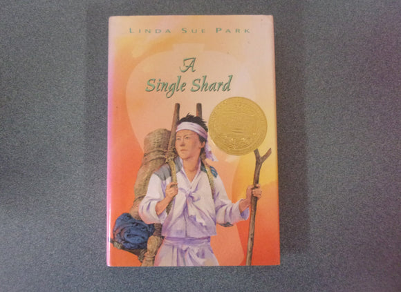 A Single Shard by Linda Sue Park (Paperback)