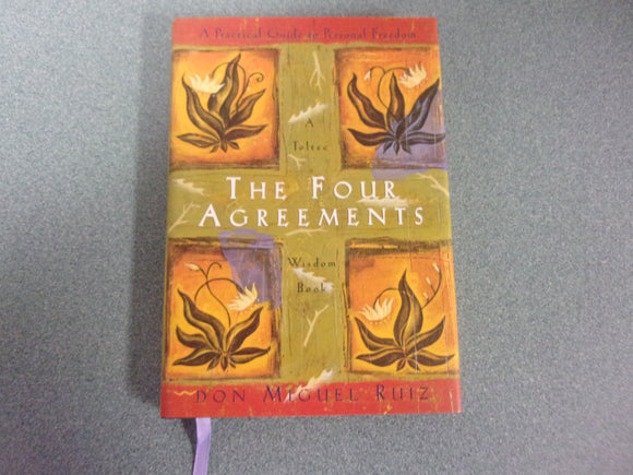 The Four Agreements: A Practical Guide to Personal Freedom, A Toltec Wisdom Book by Don Miguel Ruiz (Small Format Paperback))
