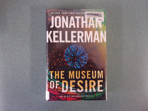 The Museum Of Desire by Jonathan Kellerman (Ex-Library HC/DJ)