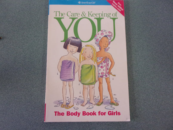 American Girl: The Care and Keeping of You (Paperback)