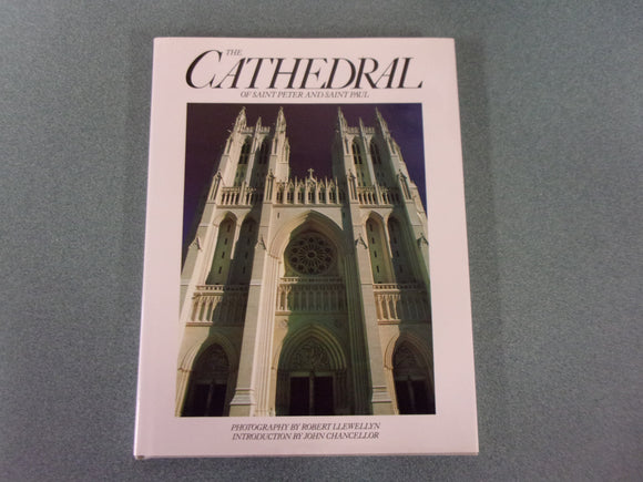 The Cathedral of Saint Peter and Saint Paul by Robert Llewellyn (HC/DJ)