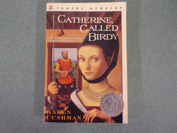 Catherine, Called Birdy by Karen Cushman (Paperback)