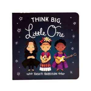 vashti harrison think big little one board book