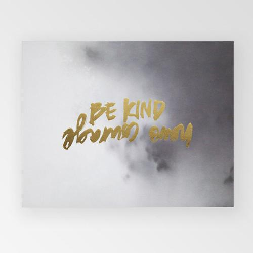 Art print - Be kind have courage