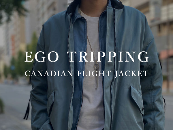 EGO TRIPPING / CANADIAN FLIGHT JACKET