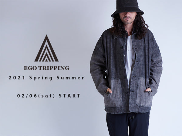 EGO TRIPPING 2021 SPRING&SUMMER COLLECTION
