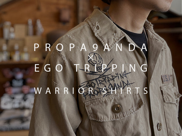 PROPA9ANDA×EGO TRIPPING / WARRIOR SHIRTS