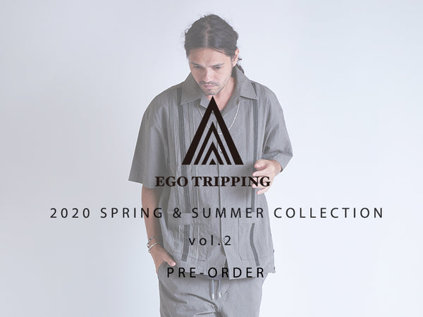 EGO TRIPPING 2021 SPRING&SUMMER COLLECTION vol.2 PRE-ORDER START