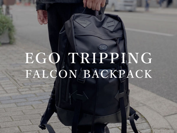 EGO TRIPPING / FALCON BACKPACK