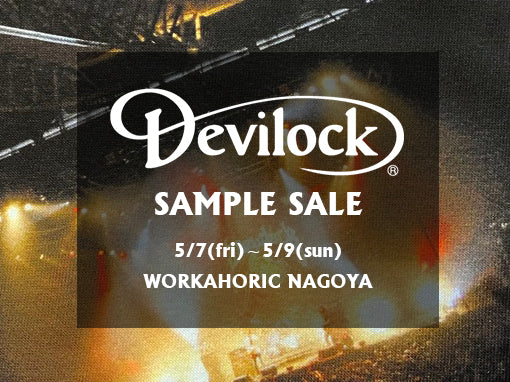 【DEVILOCK Sample Sale】@WORKAHOLIC
