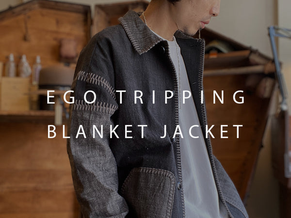 EGO TRIPPING / BLANKET JACKET