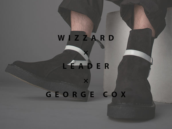 WIZZARD × LEADER × GEORGE COX Collaboration JODHPUR BOOTS 予約受付開始