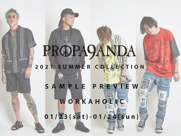 PROPA9ANDA 2021 SUMMER COLLECTION Sample Preview