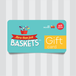 More Than Just Baskets Inc. Gift Card