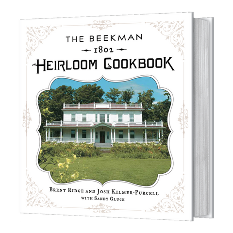 The Beekman 1802 Heirloom Cookbook - autographed