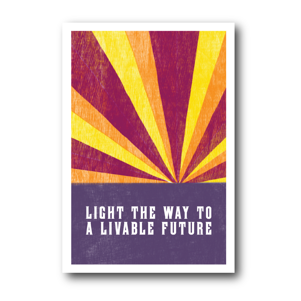 Light The Way To A Livable Future (Pack of 100)