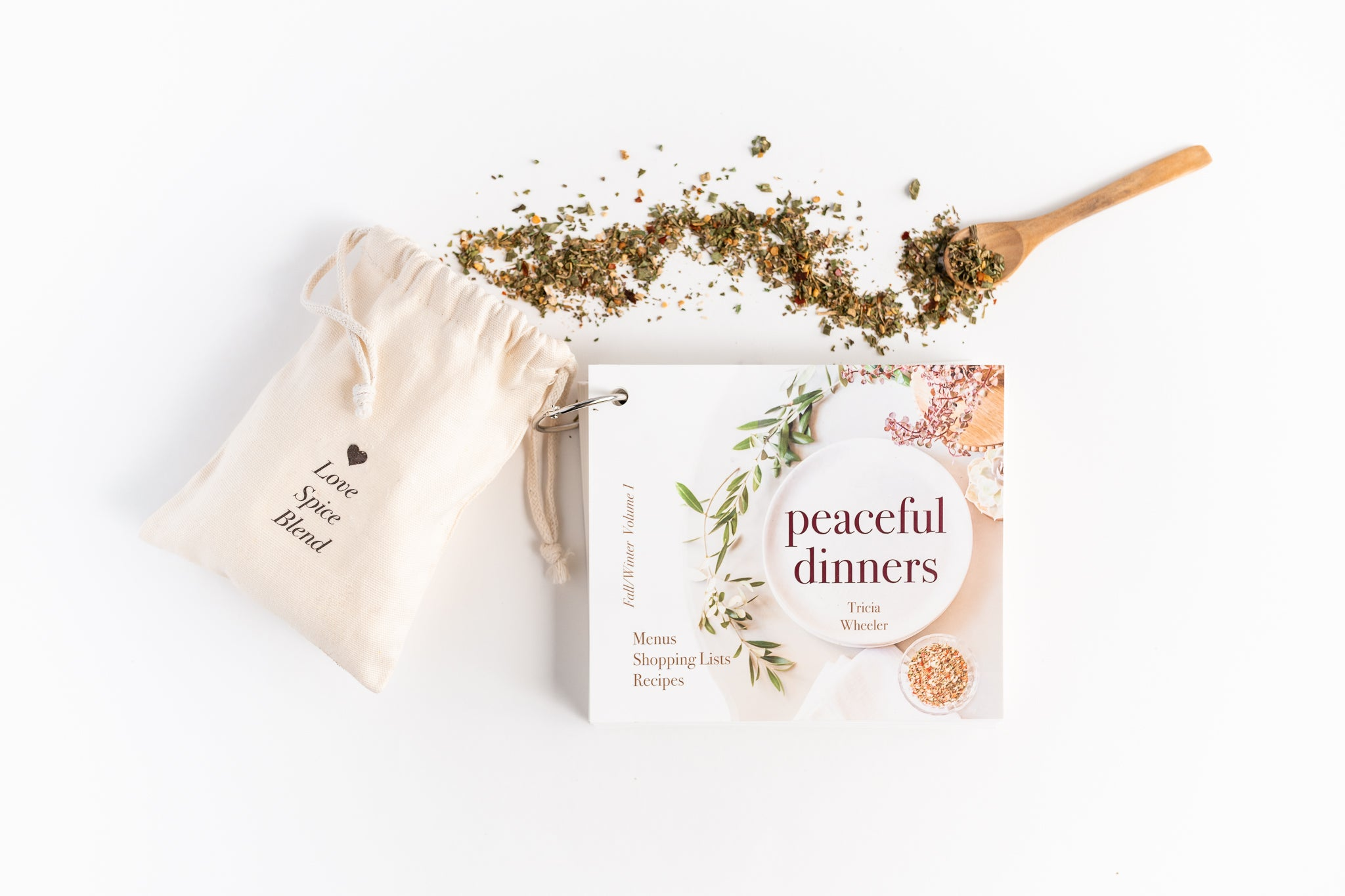 The Peaceful Dinners System - A Collection of Menus, Shopping Lists, and Recipes + our Special Love Spice Blend