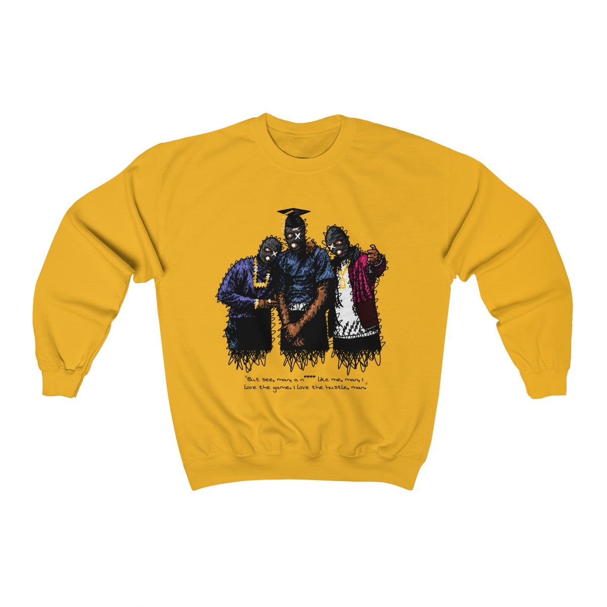 PAID N FULL CREWNECK