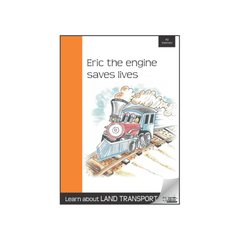 Eric the Engine Saves Lives