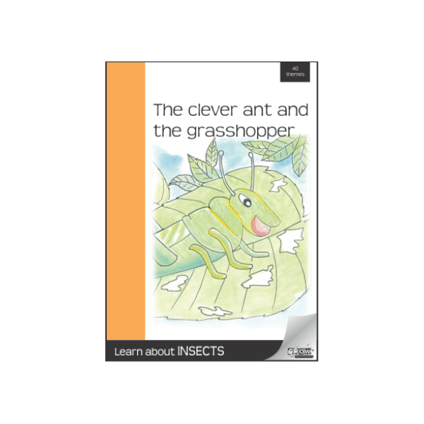 The Clever Ant and The Grasshopper