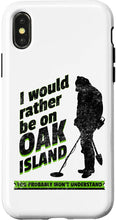 Load image into Gallery viewer, iPhone XR Rather Be On Oak Island Funny Retro Metal Detector Treasure Case