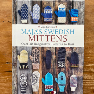 Maja's Swedish Mittens by Maja Karlsson